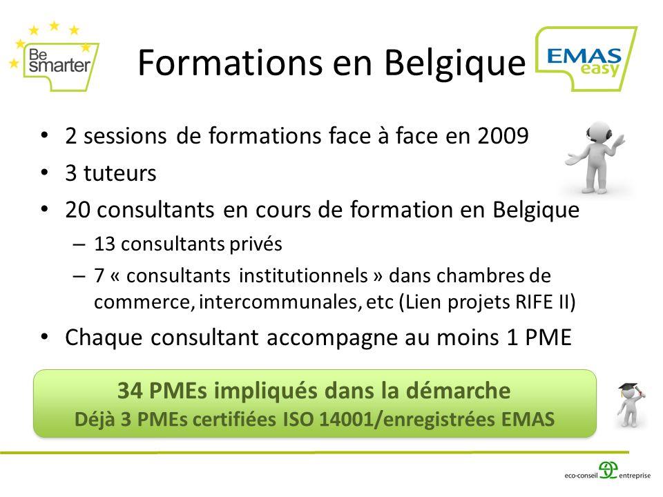 34 PMEs impliqués dans la démarche Déjà 3 PMEs certifiées ISO 14001/enregistrées EMAS 34 PMEs impliqués dans la démarche Déjà 3 PMEs certifiées ISO 14