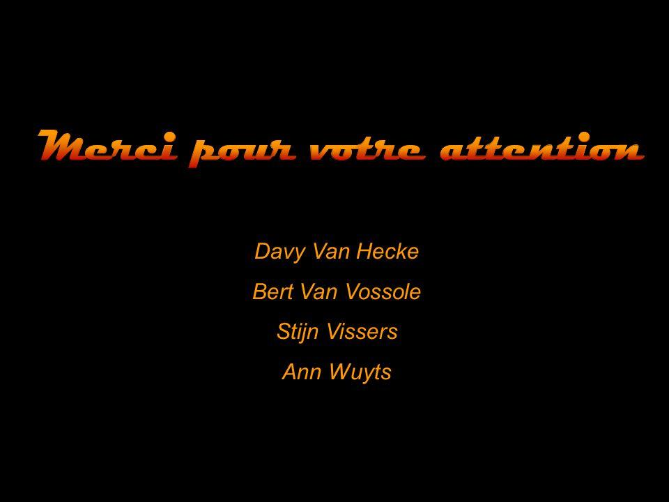 Davy Van Hecke Bert Van Vossole Stijn Vissers Ann Wuyts