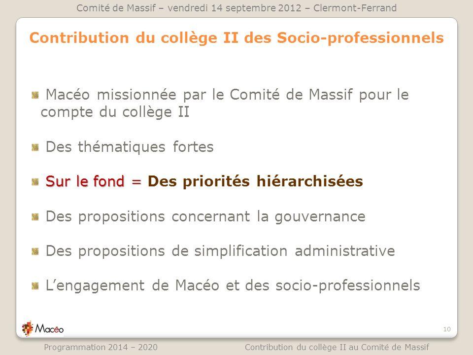 Contribution du collège II des Socio-professionnels Macéo missionnée par le Comité de Massif pour le compte du collège II Des thématiques fortes Sur l