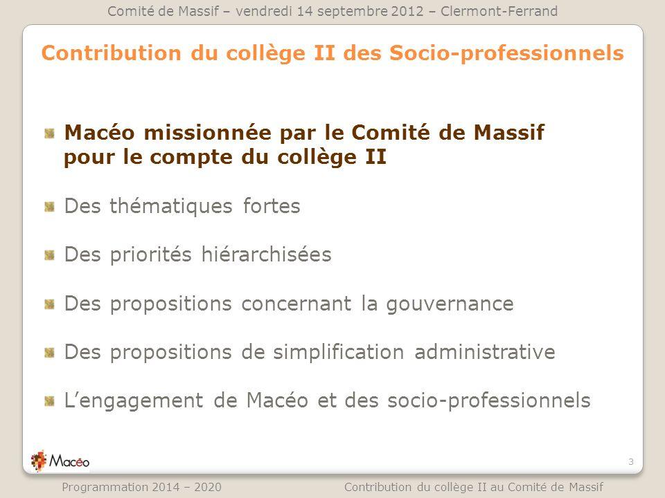Contribution du collège II des Socio-professionnels Macéo missionnée par le Comité de Massif pour le compte du collège II Des thématiques fortes Des p