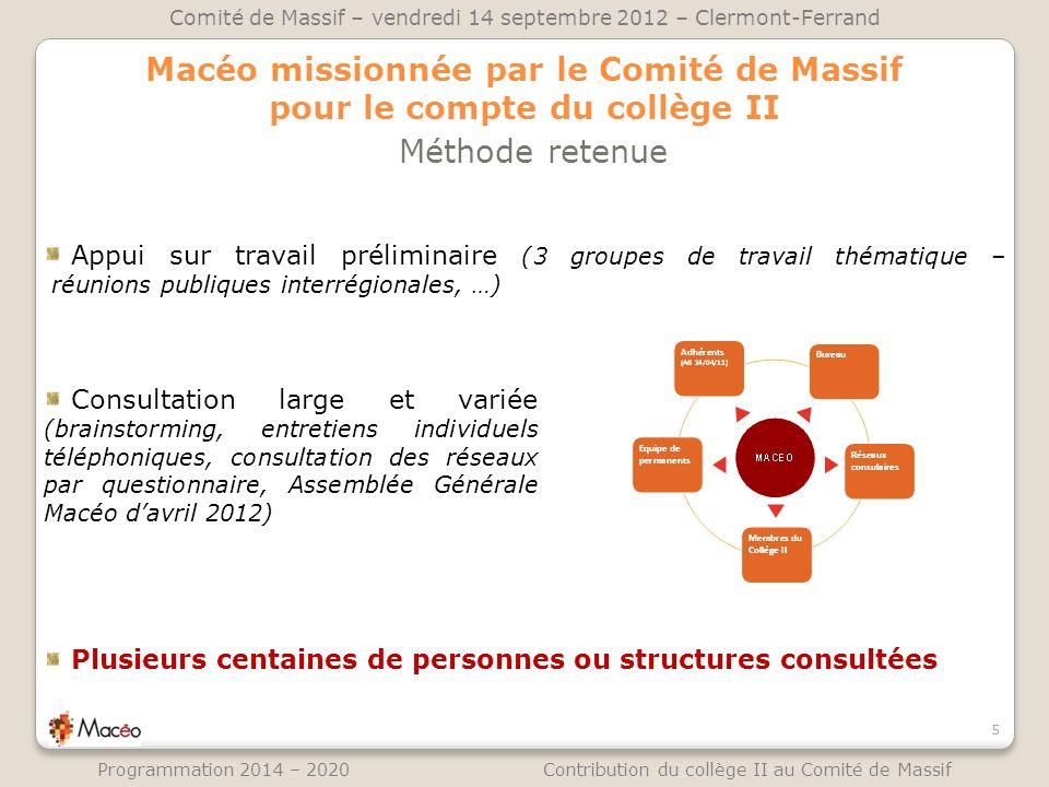 Macéo missionnée par le Comité de Massif pour le compte du collège II Méthode retenue 5 Comité de Massif – vendredi 14 septembre 2012 – Clermont-Ferra