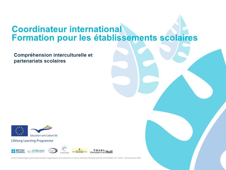 Coordinateur international Formation pour les établissements scolaires Compréhension interculturelle et partenariats scolaires