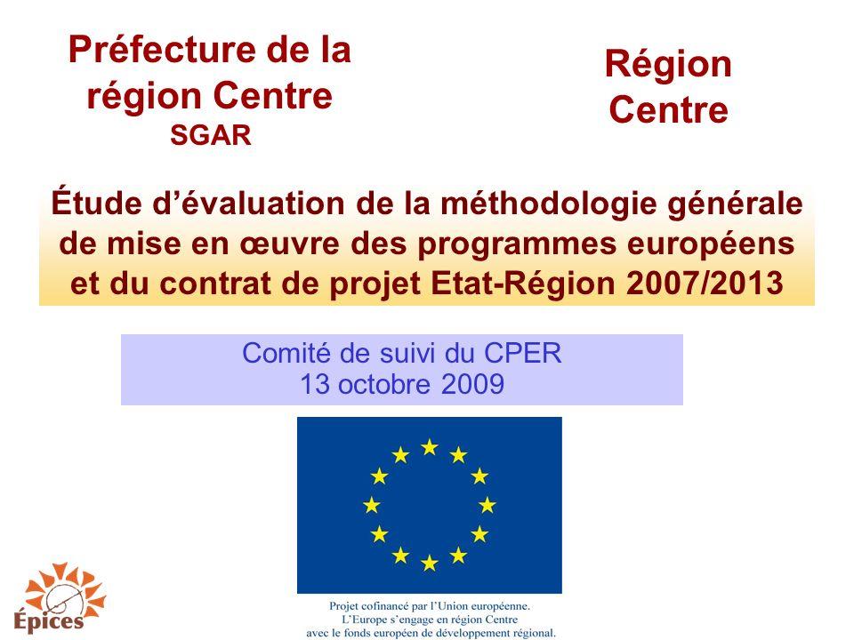 Comité de suivi du CPER 13 octobre 2009 Préfecture de la région Centre SGAR Étude dévaluation de la méthodologie générale de mise en œuvre des program