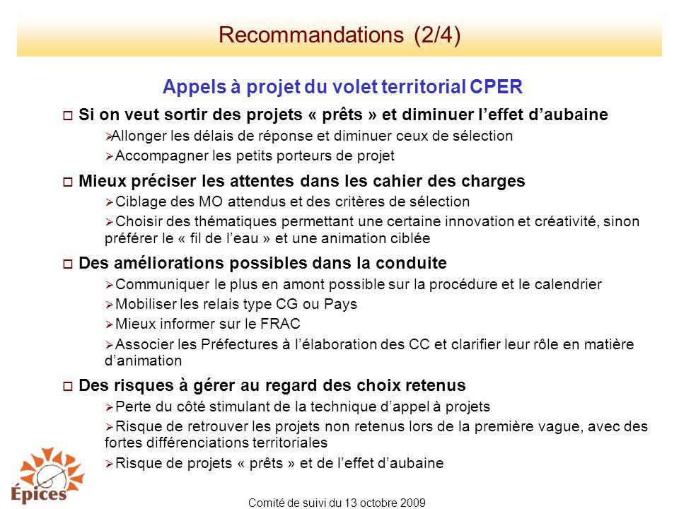 Appels à projet du volet territorial CPER Si on veut sortir des projets « prêts » et diminuer leffet daubaine Allonger les délais de réponse et diminu