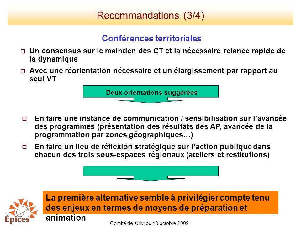 Conférences territoriales Un consensus sur le maintien des CT et la nécessaire relance rapide de la dynamique Avec une réorientation nécessaire et un