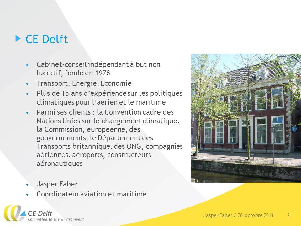 3Jasper Faber / 26 octobre 2011 Plan de la présentation Contexte Quest-ce quune analyse globale coûts/bénéfices (SCBA) .