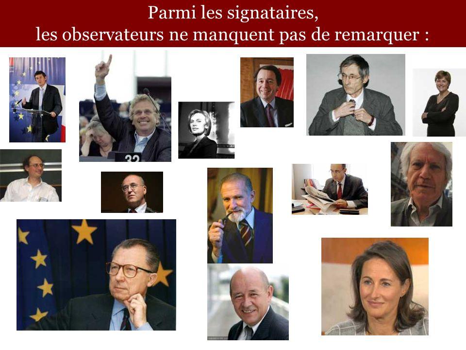 Parmi les signataires, les observateurs ne manquent pas de remarquer :