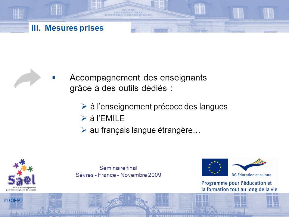© CIEP Accompagnement des enseignants grâce à des outils dédiés : à lenseignement précoce des langues à lEMILE au français langue étrangère… III. Mesu