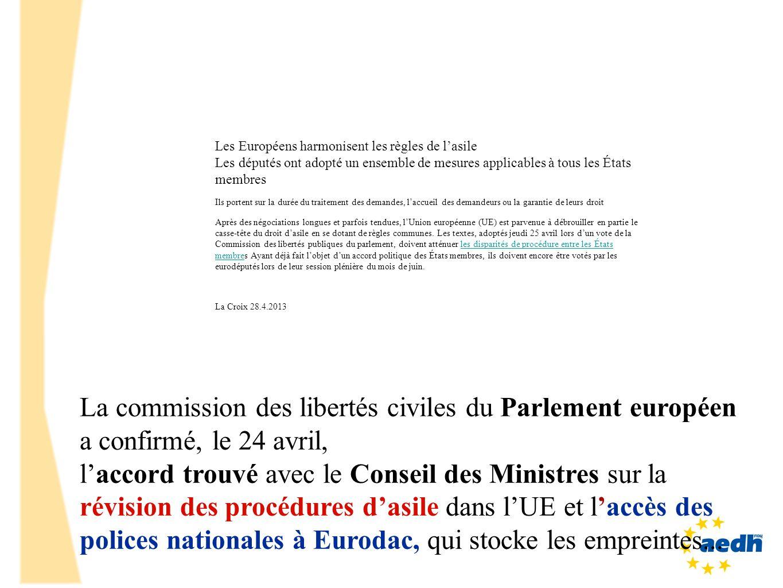 La commission des libertés civiles du Parlement européen a confirmé, le 24 avril, laccord trouvé avec le Conseil des Ministres sur la révision des pro