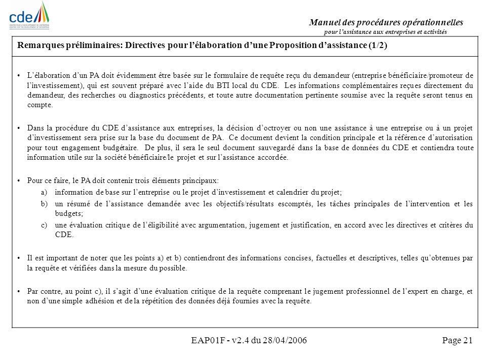 Manuel des procédures opérationnelles pour lassistance aux entreprises et activités EAP01F - v2.4 du 28/04/2006Page 21 Remarques préliminaires: Direct