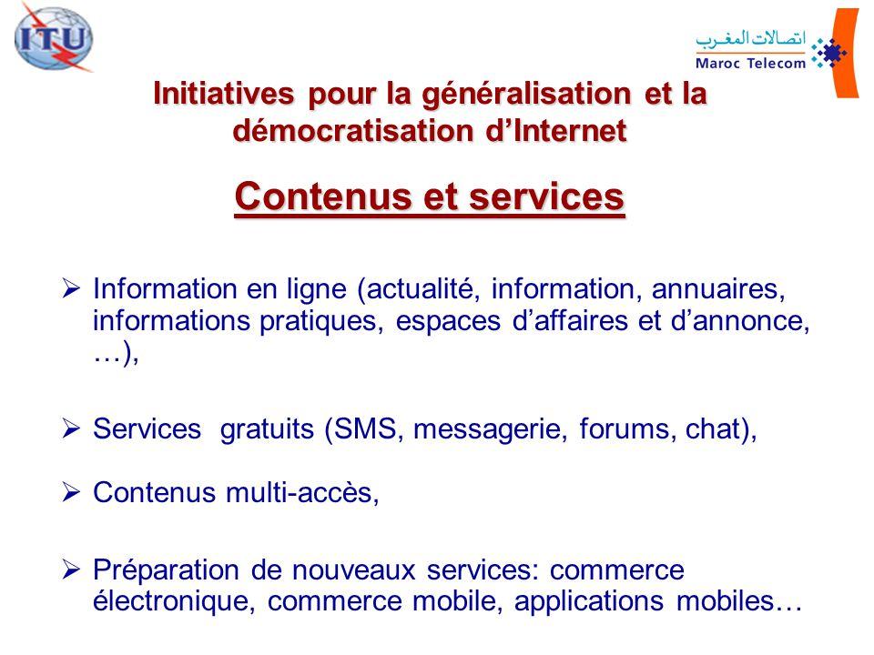 Initiatives pour la gnralisation et la dmocratisation dInternet Initiatives pour la généralisation et la démocratisation dInternet Contenus et service