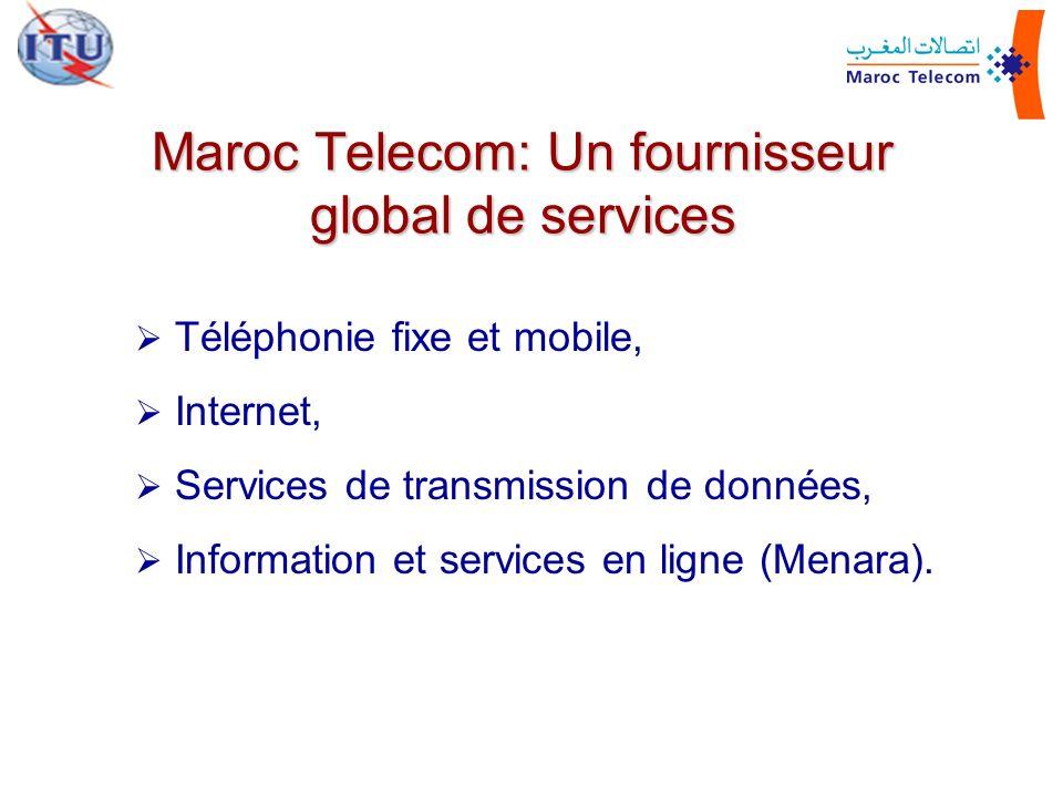 Téléphonie fixe et mobile, Internet, Services de transmission de données, Information et services en ligne (Menara). Maroc Telecom: Un fournisseur glo
