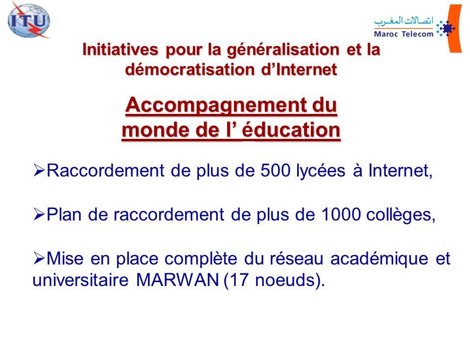 Raccordement de plus de 500 lycées à Internet, Plan de raccordement de plus de 1000 collèges, Mise en place complète du réseau académique et universit