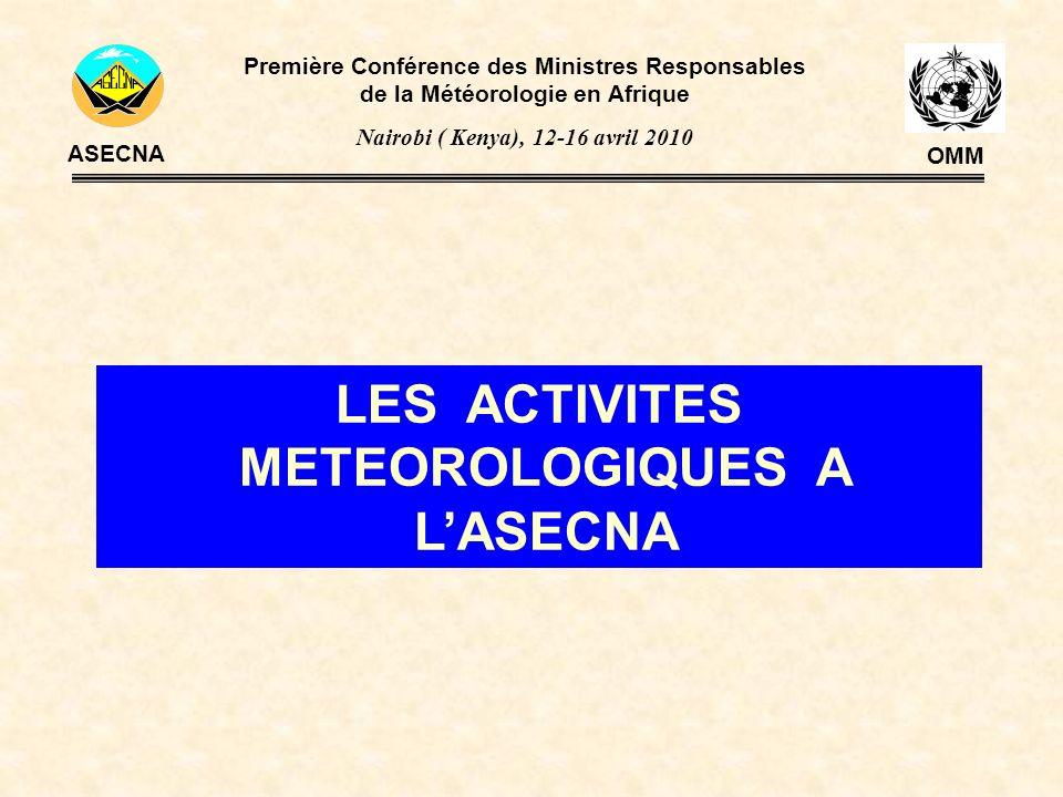 PERSPECTIVES Les perspectives sont basées sur les objectifs MET suivants : Améliorer la fourniture des prévisions du Système Mondiale de Prévision de Zone (SMPZ) ; Poursuite de lappui aux Etats pour la mise à jour du programme de la Veille Météorologique Mondiale (Vol.A de lOMM); Améliorer la mise en œuvre du SIGMET ; Optimiser les échanges de données OPMET ; Renforcer la formation du personnel de la météorologie aéronautique ; Mettre en œuvre les Systèmes de Gestion de la Qualité(QMS) dans le domaine de la météorologie.