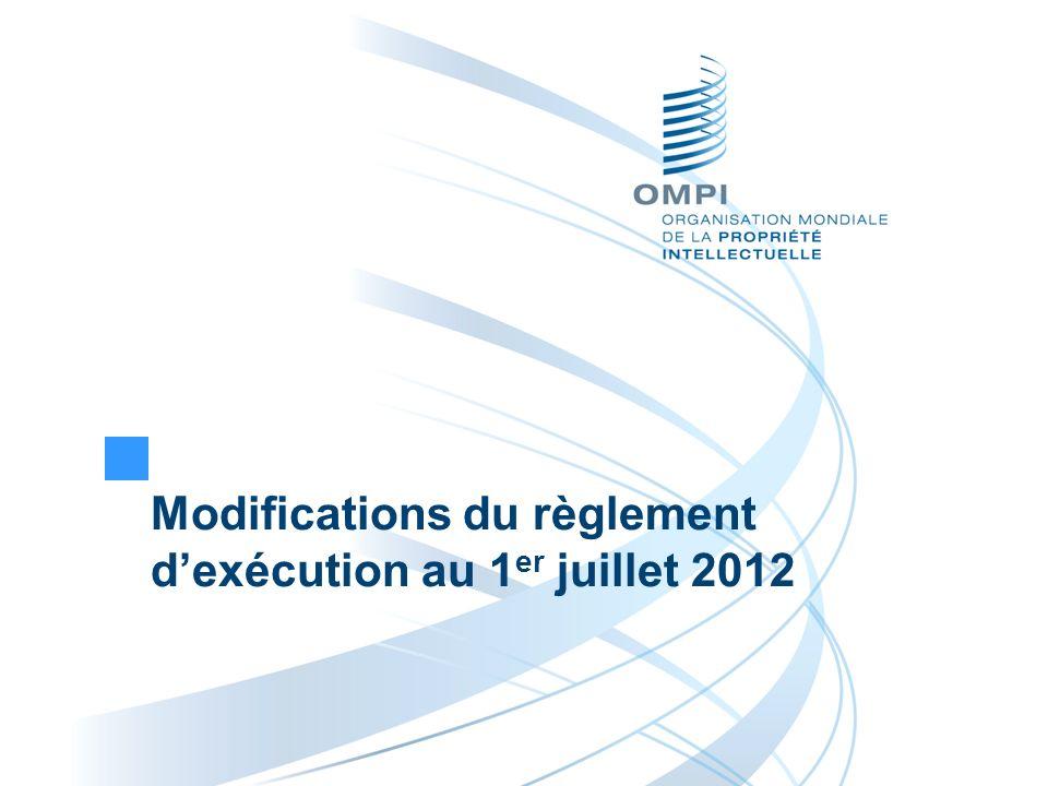 Modifications du règlement dexécution au 1 er juillet 2012
