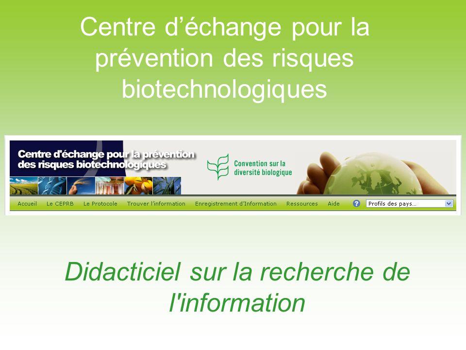 Didacticiel sur la recherche de l'information Centre déchange pour la prévention des risques biotechnologiques