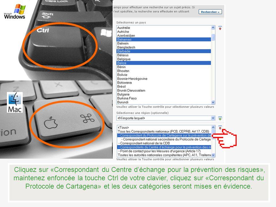 Cliquez sur «Correspondant du Centre déchange pour la prévention des risques», maintenez enfoncée la touche Ctrl de votre clavier, cliquez sur «Corres