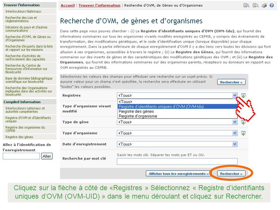 Cliquez sur la flèche à côté de «Registres » Sélectionnez « Registre didentifiants uniques dOVM (OVM-UID) » dans le menu déroulant et cliquez sur Rech