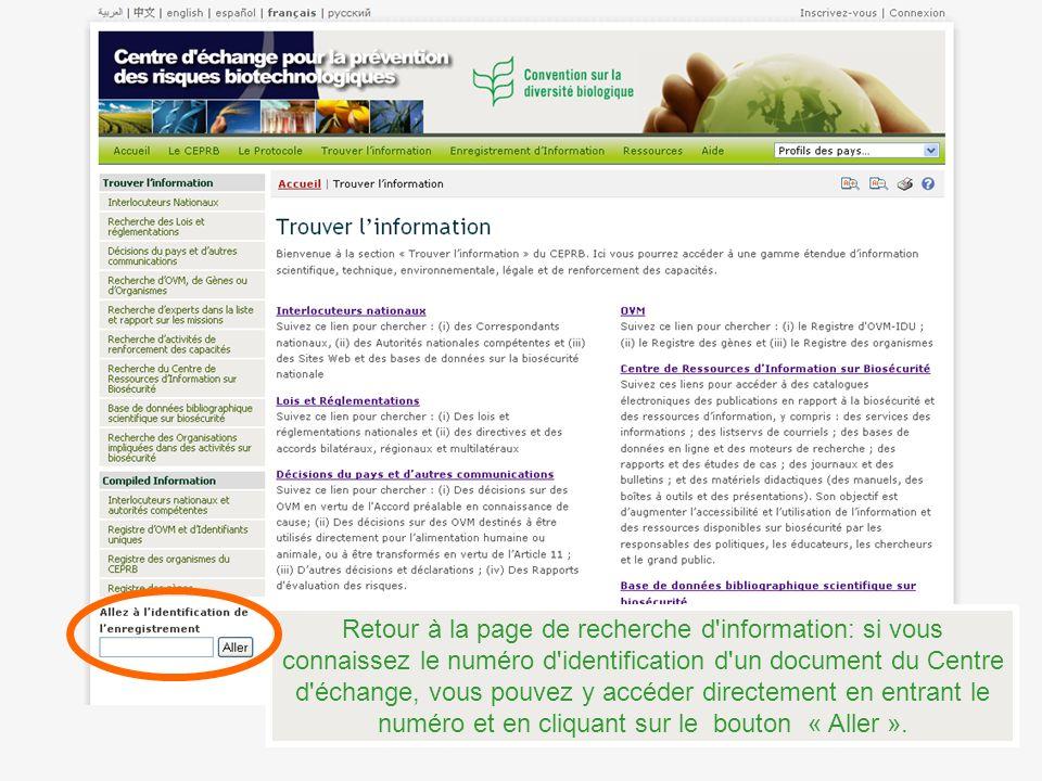 Retour à la page de recherche d'information: si vous connaissez le numéro d'identification d'un document du Centre d'échange, vous pouvez y accéder di