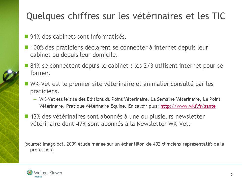 2 Quelques chiffres sur les vétérinaires et les TIC 91% des cabinets sont informatisés. 100% des praticiens déclarent se connecter à internet depuis l
