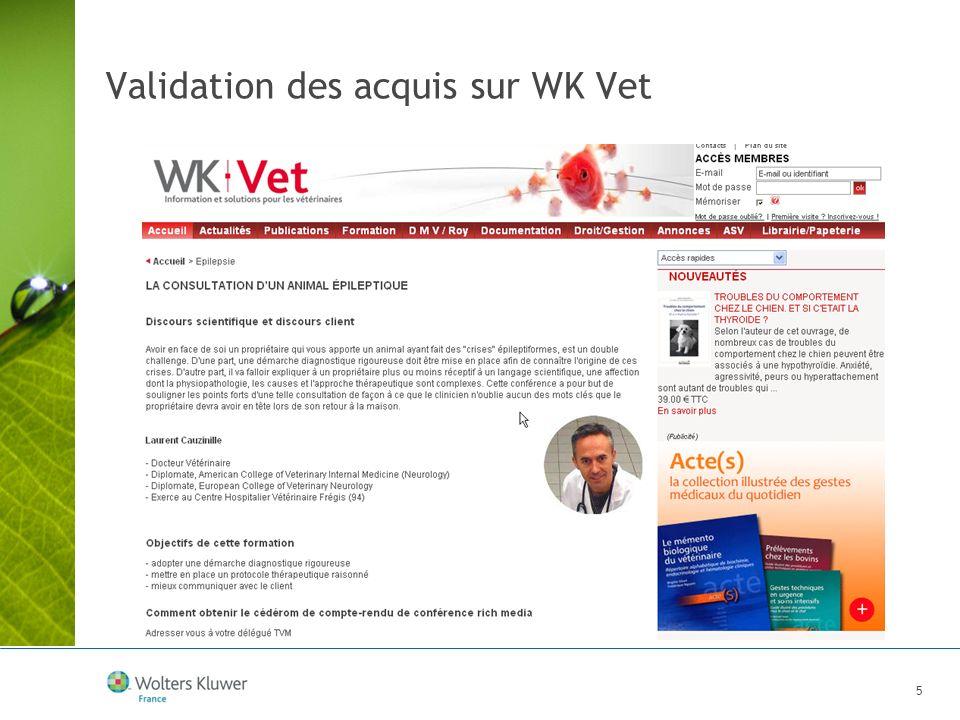 5 Validation des acquis sur WK Vet
