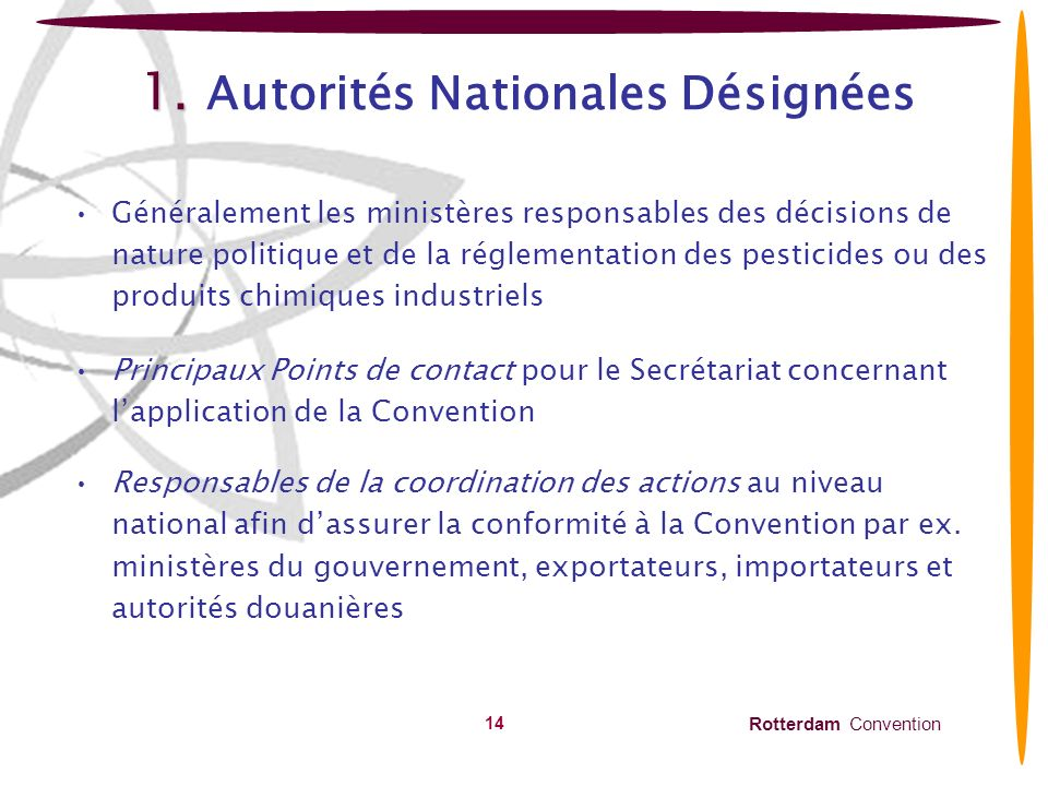 Rotterdam Convention 15 2.2.