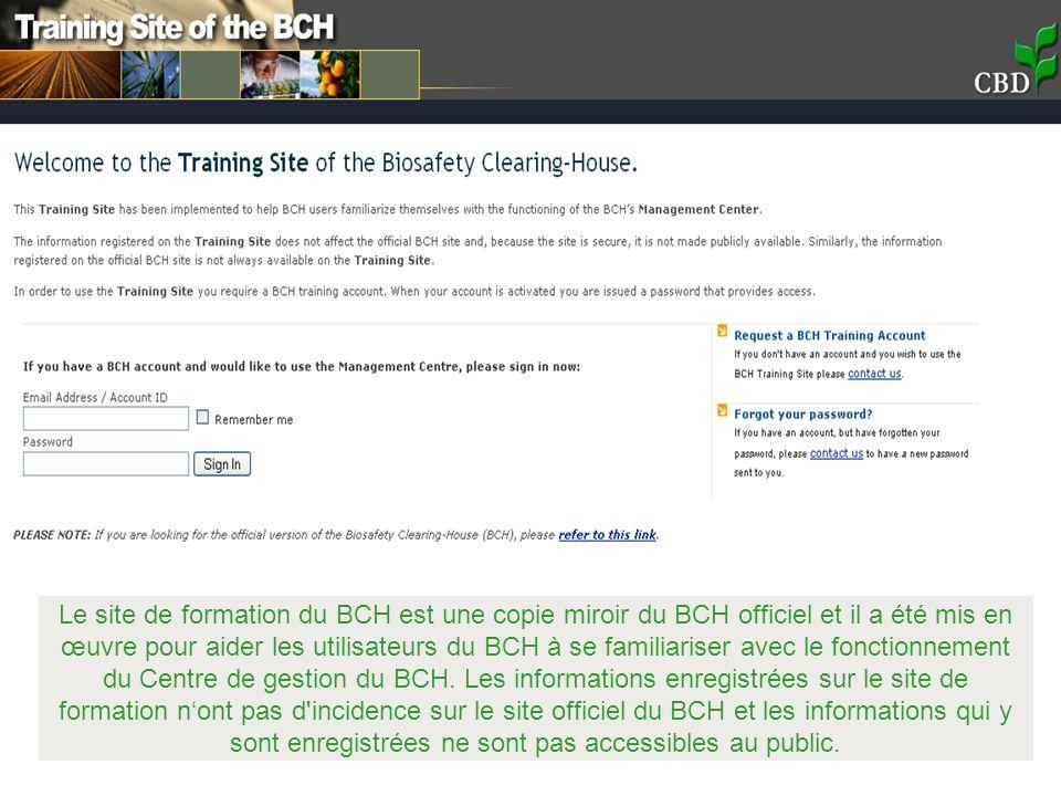 Le site de formation du BCH est une copie miroir du BCH officiel et il a été mis en œuvre pour aider les utilisateurs du BCH à se familiariser avec le