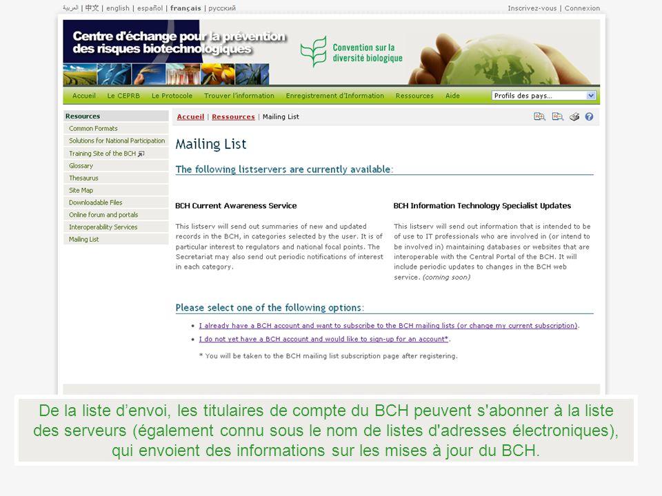 De la liste denvoi, les titulaires de compte du BCH peuvent s'abonner à la liste des serveurs (également connu sous le nom de listes d'adresses électr