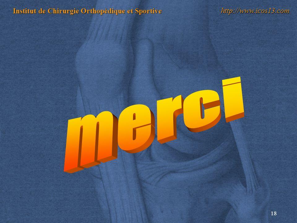 18 Institut de Chirurgie Orthopédique et Sportive http://www.icos13.com