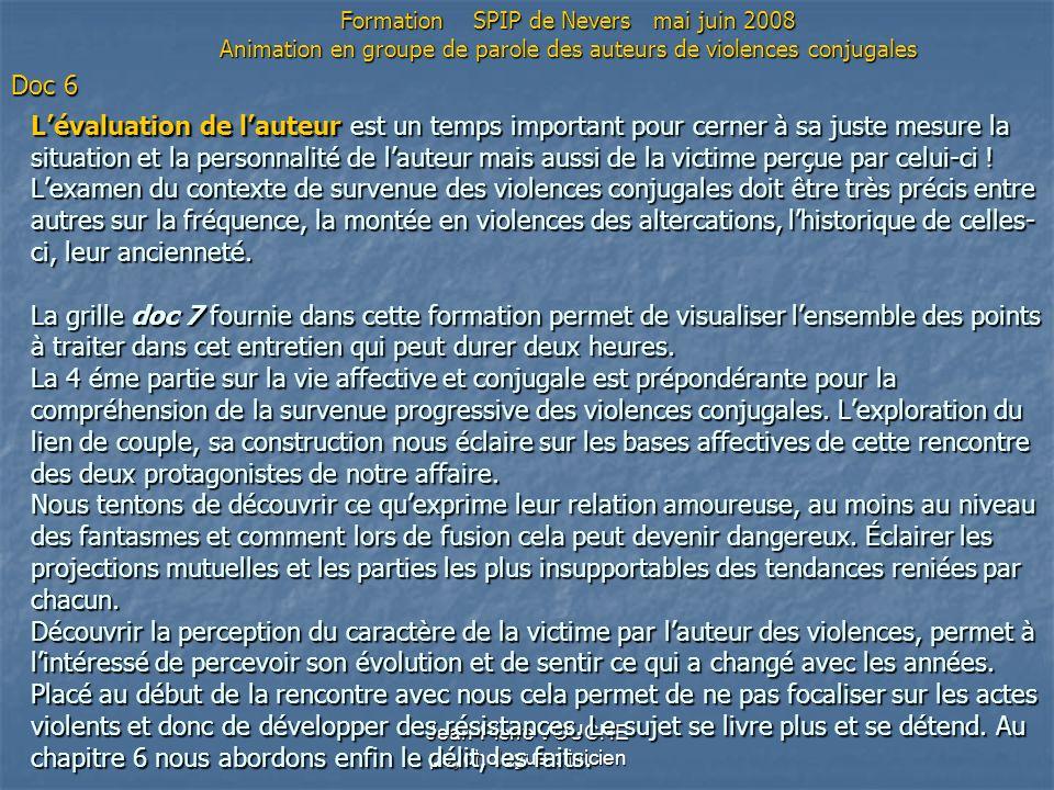 Jean-Pierre VOUCHE psychologue clinicien Lévaluation de lauteur est un temps important pour cerner à sa juste mesure la situation et la personnalité d