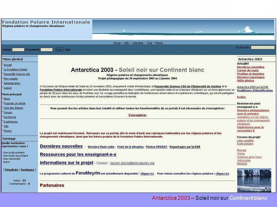 www.antarctica2003.ch Antarctica 2003 – Soleil noir sur Continent blanc