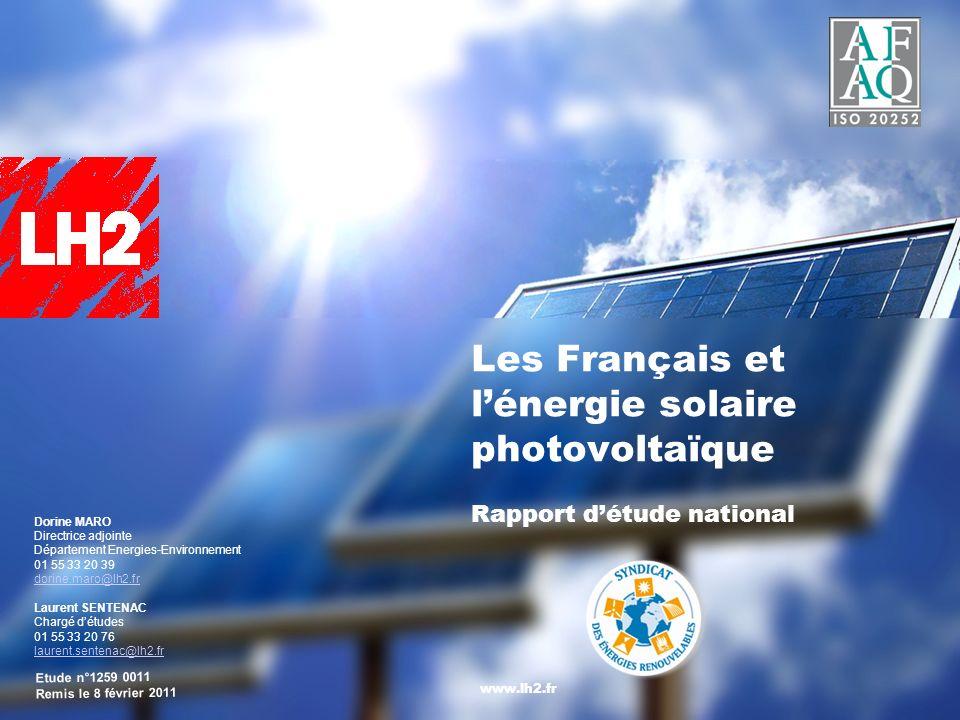 Les Français et lénergie solaire photovoltaïque Rapport détude national www.lh2.fr Dorine MARO Directrice adjointe Département Energies-Environnement