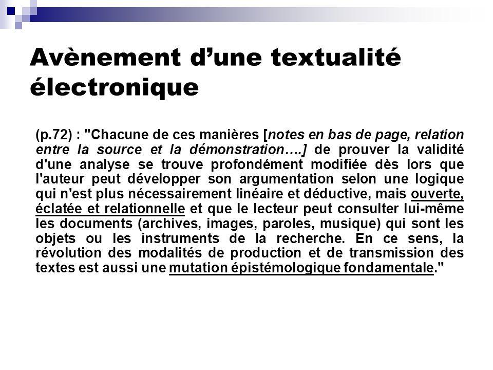 Avènement dune textualité électronique (p.72) :