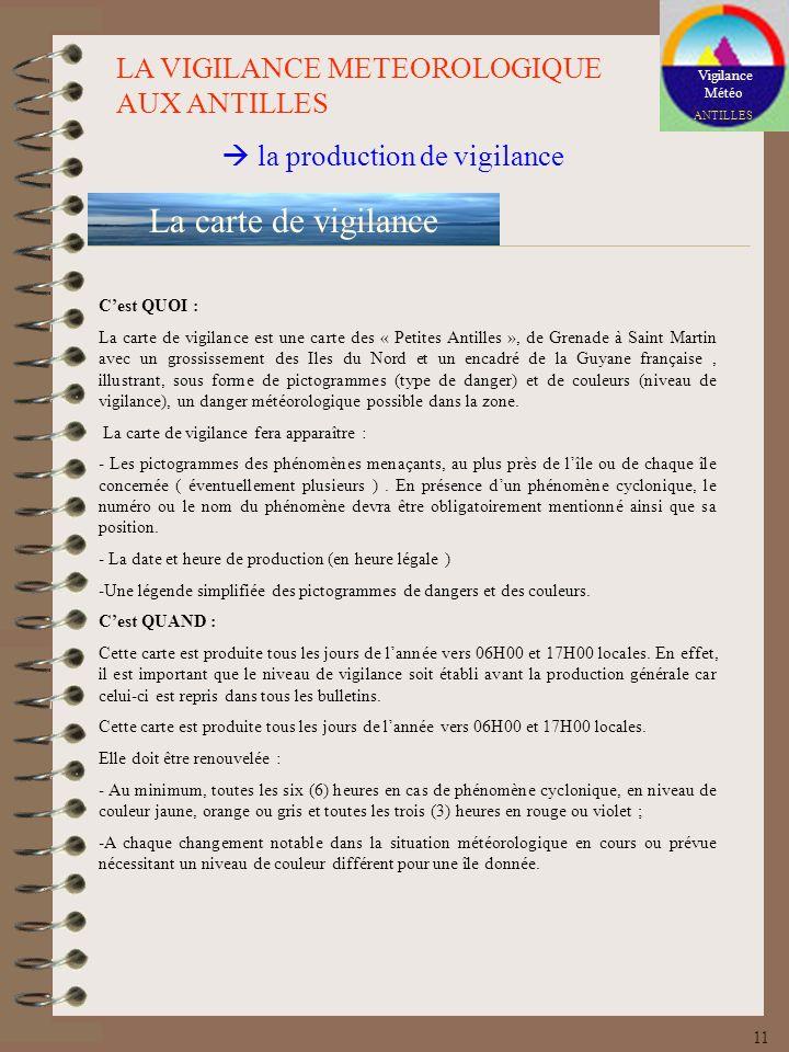 Vigilance Météo ANTILLES LA VIGILANCE METEOROLOGIQUE AUX ANTILLES la production de vigilance La carte de vigilance Cest QUOI : La carte de vigilance e