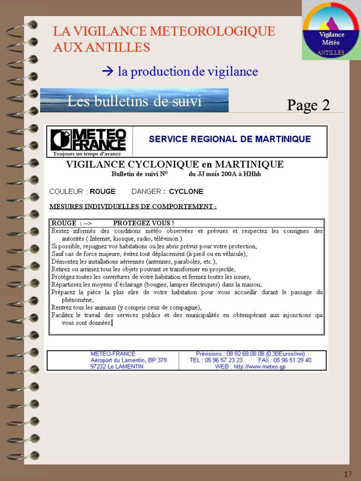 Vigilance Météo ANTILLES LA VIGILANCE METEOROLOGIQUE AUX ANTILLES la production de vigilance Les bulletins de suivi Page 2 17 Vigilance Météo ANTILLES