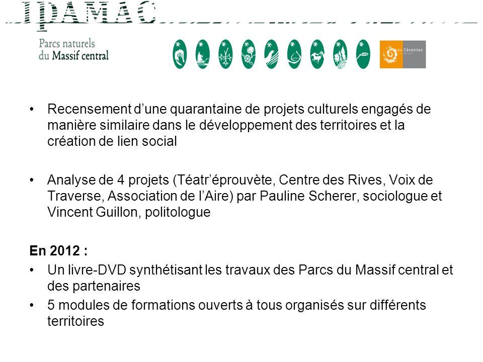 Recensement dune quarantaine de projets culturels engagés de manière similaire dans le développement des territoires et la création de lien social Ana