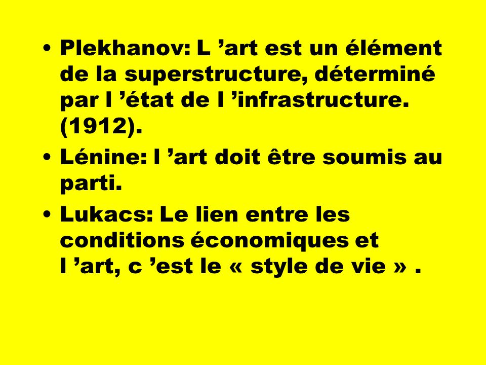 La tradition marxiste Marx: l art grec exerce un « charme éternel » indépendamment du « développement général de la société » (1857)