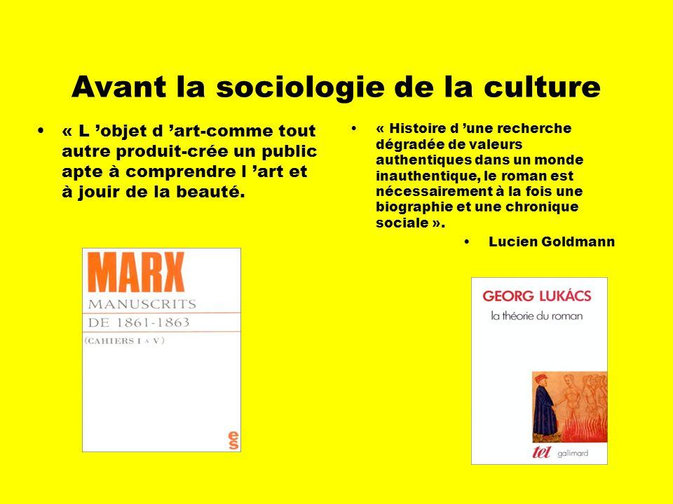 Définitions Sociologie de la culture: étude des conditions sociales de la production, de la distribution et de la consommation des biens culturels. Bi