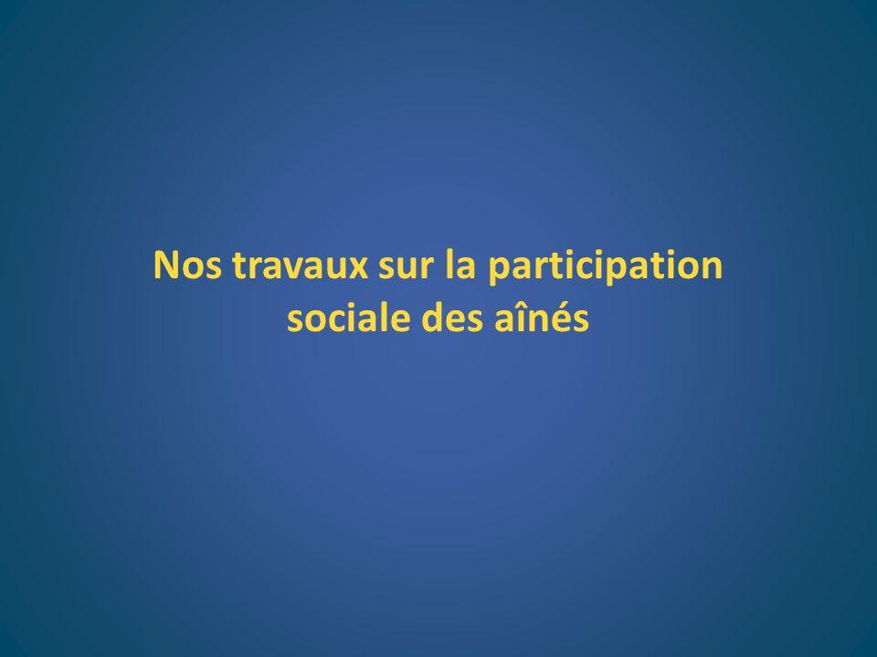 Nos travaux sur la participation sociale des aînés
