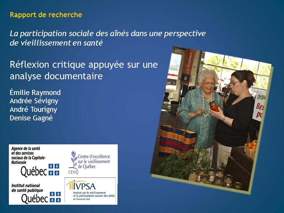 Rapport de recherche La participation sociale des aînés dans une perspective de vieillissement en santé Réflexion critique appuyée sur une analyse doc