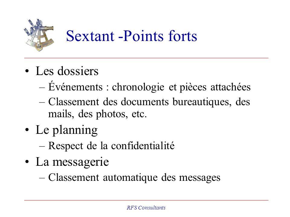 Sextant -Points forts Les dossiers –Événements : chronologie et pièces attachées –Classement des documents bureautiques, des mails, des photos, etc. L