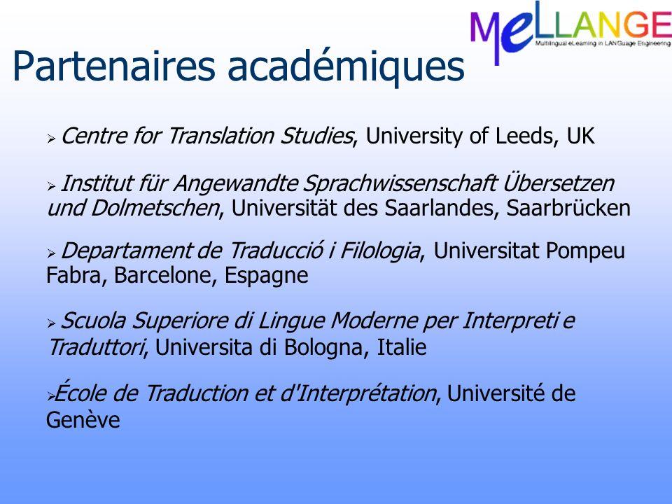 Master Européen Parcours existants dans les universités partenaires Autres parcours liés au domaine Développement dun cadre général pour un Master Européen Adoption totale ou partielle du Master par les partenaires