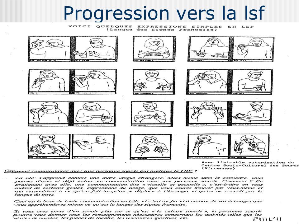 Progression vers la lsf