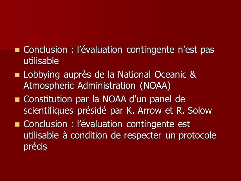 Conclusion : lévaluation contingente nest pas utilisable Conclusion : lévaluation contingente nest pas utilisable Lobbying auprès de la National Ocean