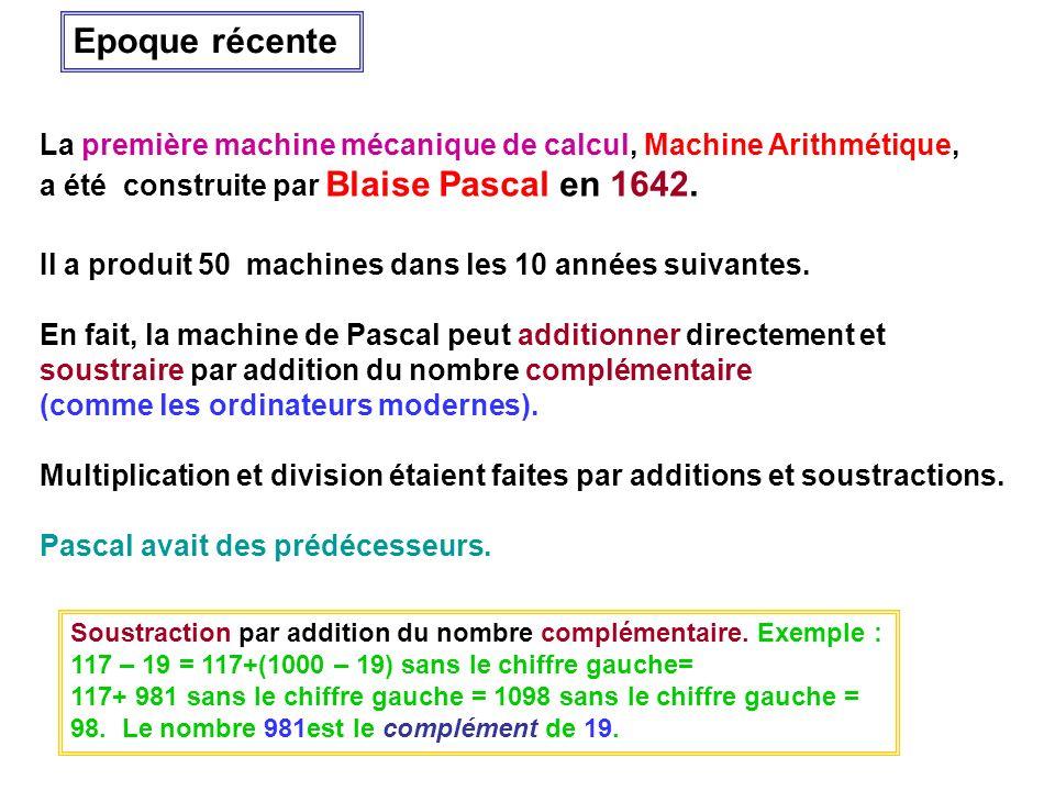 La première machine mécanique de calcul, Machine Arithmétique, a été construite par Blaise Pascal en 1642. Il a produit 50 machines dans les 10 années