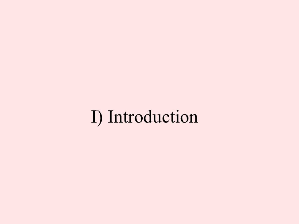 I) Introduction