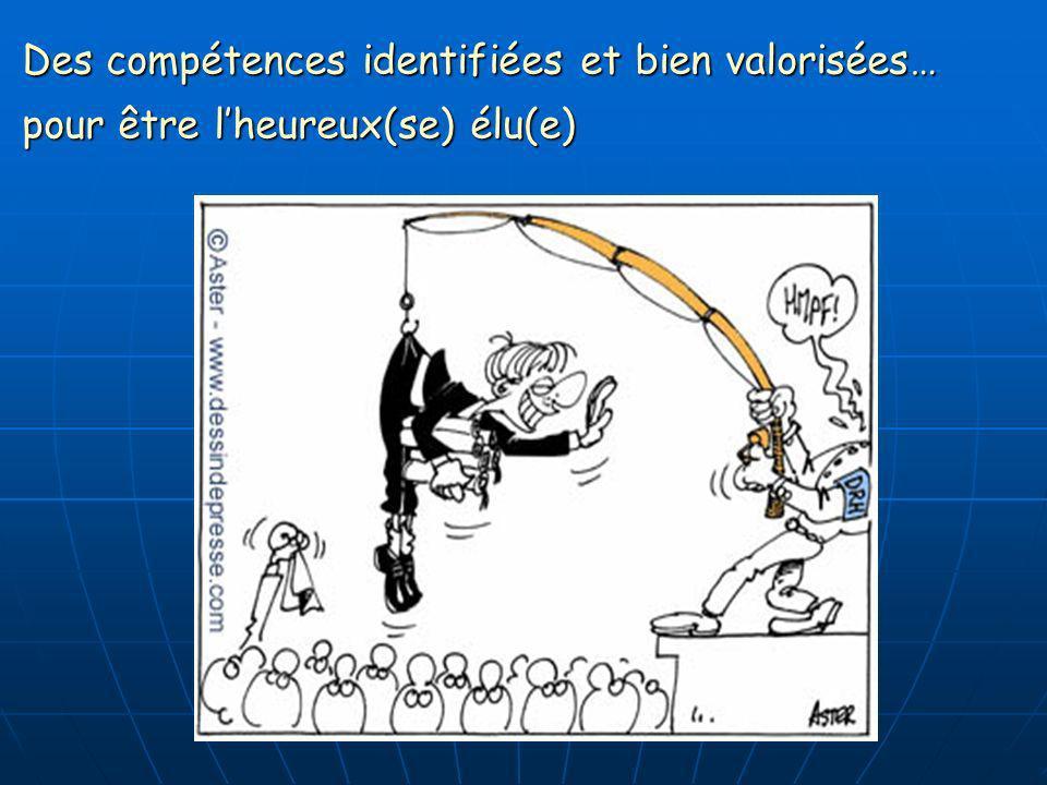 Des compétences identifiées et bien valorisées… pour être lheureux(se) élu(e)