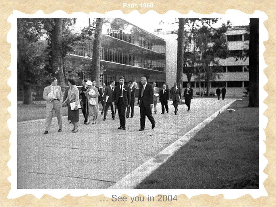 Paris 1960 … See you in 2004