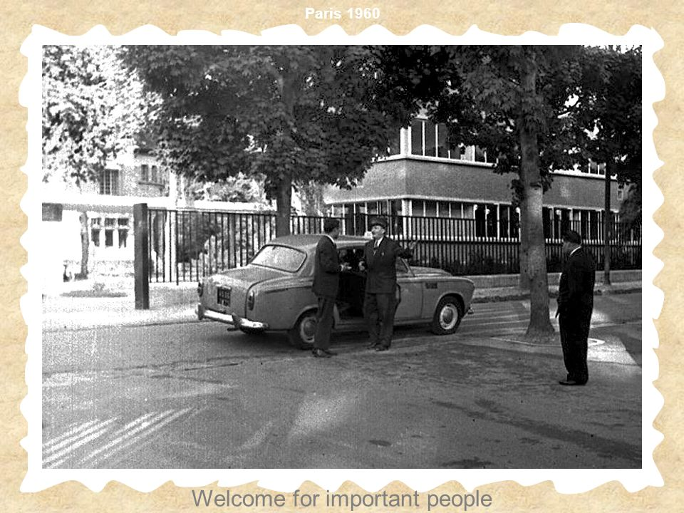 Paris 1960 Welcome for important people
