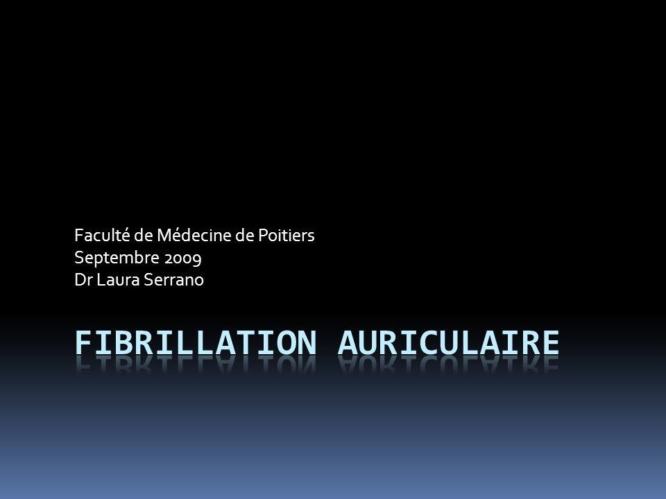 Faculté de Médecine de Poitiers Septembre 2009 Dr Laura Serrano